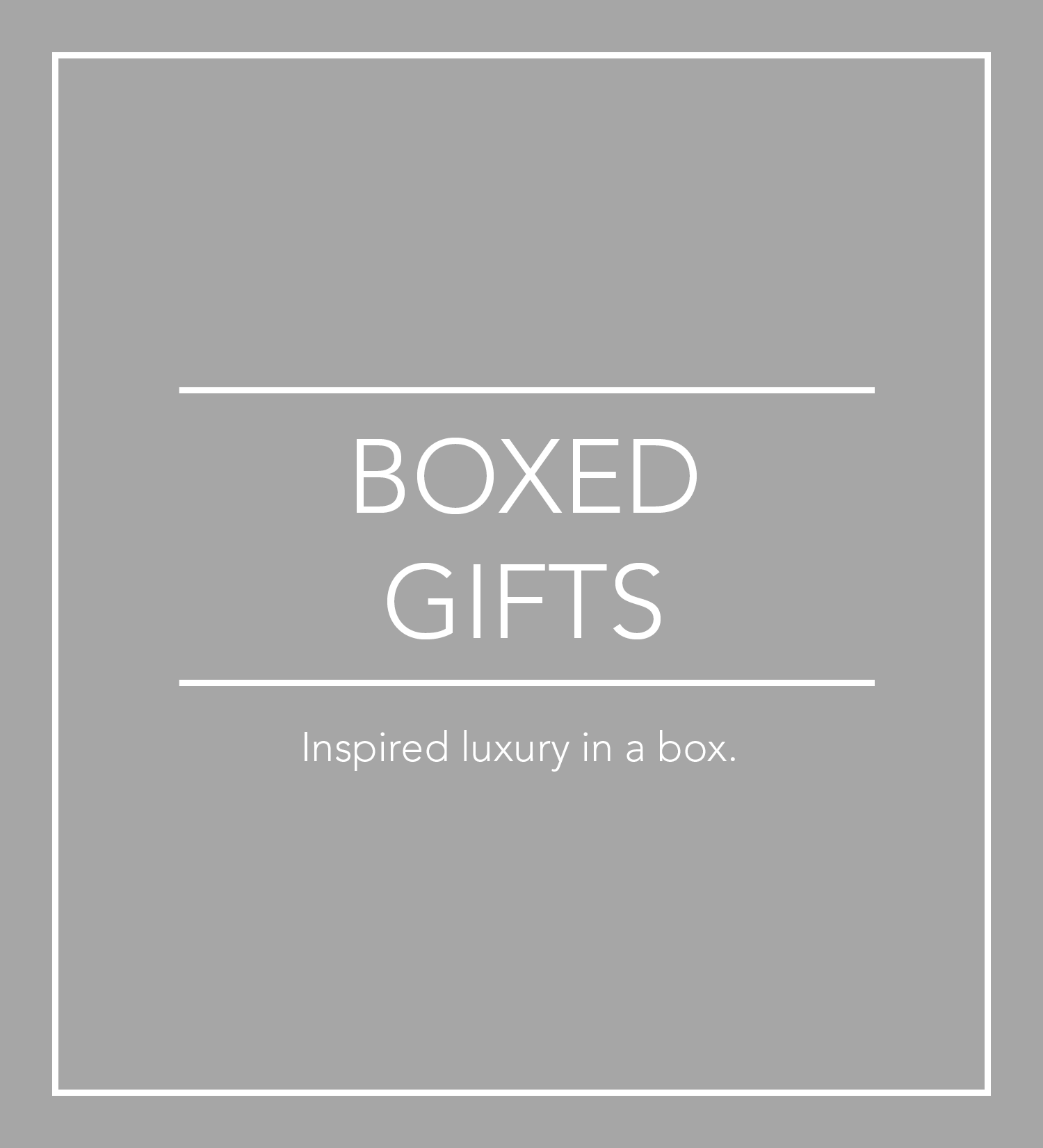 Boxed Gifts